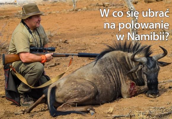 W co się ubrać, lecąc do Namibii?